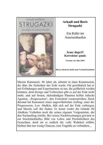 Arkadi und Boris Strugazki Ein Käfer im Ameisenhaufen - Lib.Ru