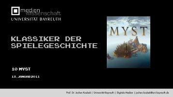 Myst - Medienwissenschaft Universität Bayreuth
