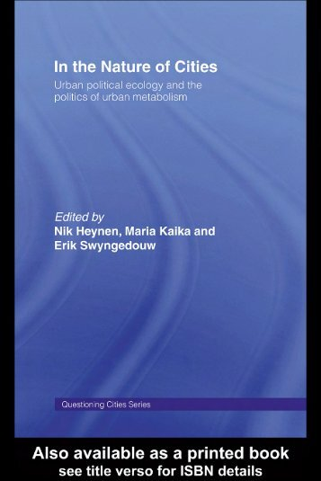 In the Nature of Cities: Urban Political Ecology