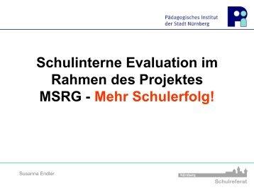 """Schulinterne Evaluation im Rahmen des Projekts """"Mehr Schulerfolg"""""""