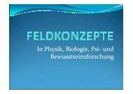 Feldkonzepte - Österreichische Gesellschaft für Parapsychologie