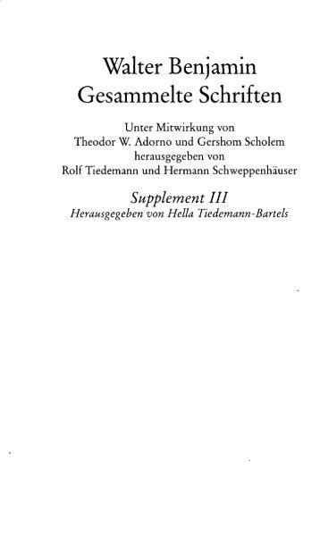 Walter Benjamin Gesammelte Schriften
