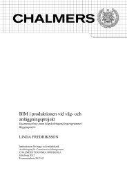 BIM i produktionen vid väg- och anläggningsprojekt - Chalmers ...
