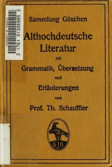 Althochdeutsche Literatur : Grammatik, Texte mit Übersetzung ...