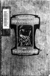 Kleine Schriften, dramaturgischen und theatergeschichtlichen Inhalt ...