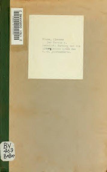 Der Cursus S. Benedicti Nursini und die liturgischen Hymnen des 6 ...