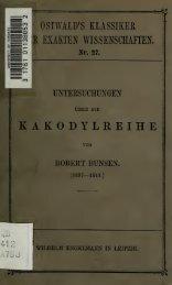 Untersuchungen über die Kakodylreihe (1837-1843) Hrsg. von Adolf ...