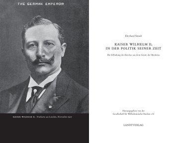 kaiser wilhelm ii. in der politik seiner zeit - Einsnull