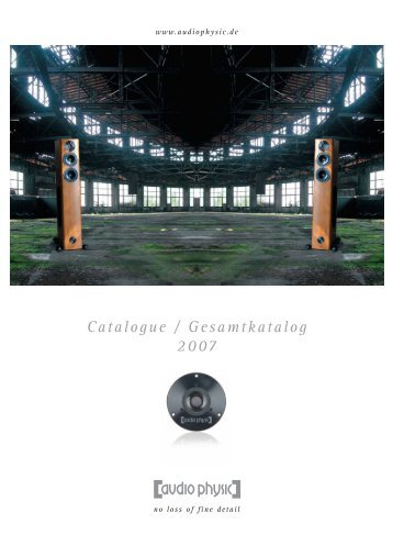 Catalogue / Gesamtkatalog 2007 - Audio Physic