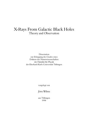 X-Rays From Galactic Black Holes - TOBIAS-lib - Universität Tübingen