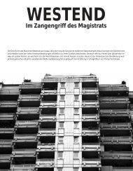 Westend – im Zangengriff des Magistrats - Hinterland Magazin