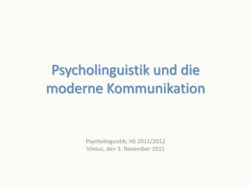 Psycholinguistik und die moderne Kommunikation