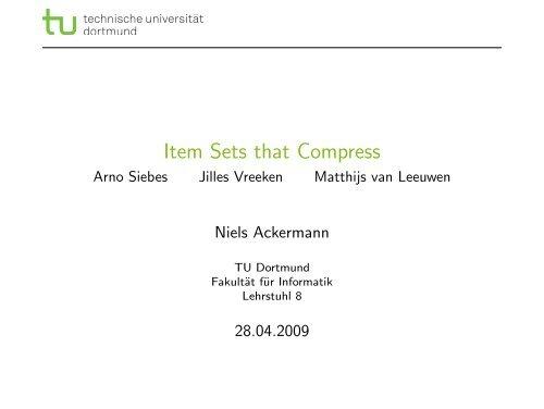 Item Sets that Compress - Arno Siebes Jilles ... - TU Dortmund