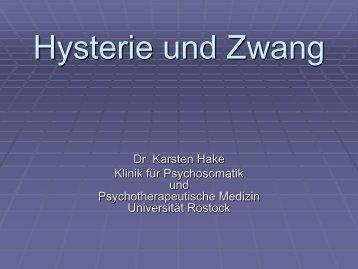Hysterie und Zwang - Klinik für Psychosomatik und ...