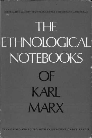 The Ethnographical Notebooks of Karl Marx - Marxists Internet Archive