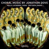 CHORAL MUSIC BY JONATHAN DOVE - Abeille Musique