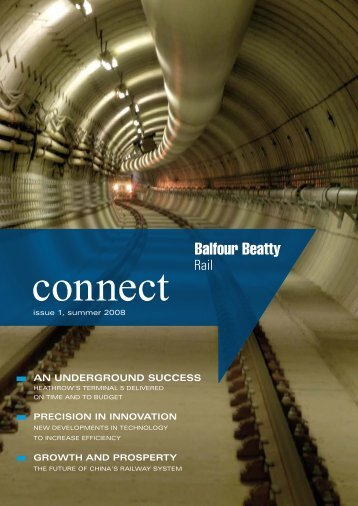 AN UNDERGROUND SUCCESS - Balfour Beatty Rail