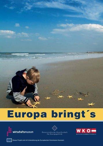 Europa bringt´s - und Wirtschaftsmuseum