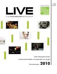 LIVE 2010 web neu - Anton Bruckner Privatuniversität