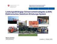 Leistungsabhängige Schwerverkehrsabgabe (LSVA) El kt i h G büh E h ...