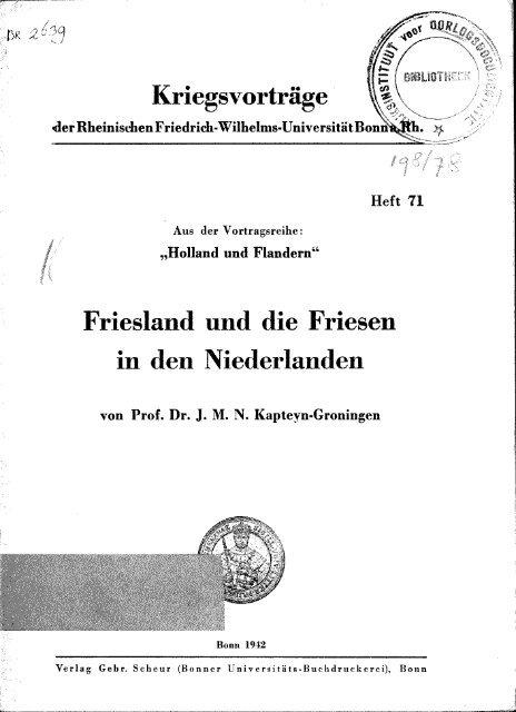 Kriegsvortrage \&}, Friesland und die Friesen in den Niederlanden