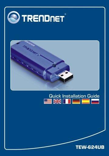 TEW-624UB Quick Installation Guide - Downloads - TRENDnet
