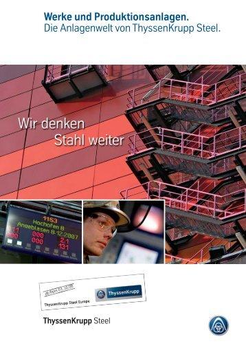 Werke und Produktionsanlagen. Die ... - ThyssenKrupp Steel