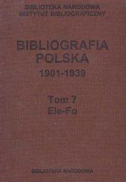 BIBLIOGRAFIA POLSKA 1901-1939, t.7 - Biblioteka Narodowa
