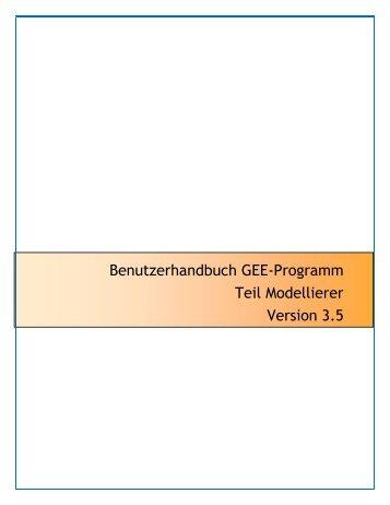 Benutzerhandbuch GEE-Programm Teil Modellierer Version 3.5