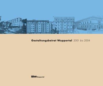 Gestaltungsbeirat Wuppertal 2001 bis 2004 - Stadt Wuppertal