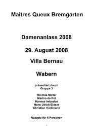 Maîtres Queux Bremgarten Damenanlass 2008 29. August 2008 ...