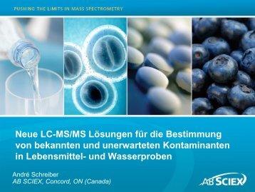 Neue LC-MS/MS-Lösungen für die Bestimmung von ... - AB Sciex