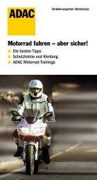 Motorrad fahren – aber sicher! - ADAC