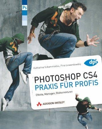Photoshop CS4 - Praxis für Profis