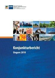 Konjunkturbericht Ungarn 2010 - Deutsch-Ungarische Industrie- und ...