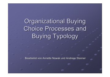 Organizational Buying Choice Processes and Buying Typology
