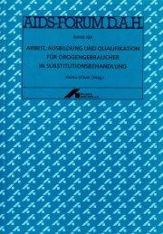 Arbeit, Ausbildung und Qualifikation für Drogengebraucher in ...