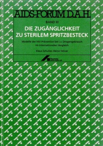 Die Zugänglichkeit zu sterilem Spritzbesteck - Deutsche AIDS-Hilfe ...