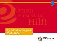 Spendenkampagnen 2001-2004 - Aktion Deutschland Hilft
