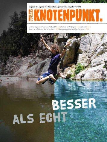 Magazin der Jugend des Deutschen Alpenvereins. Ausgabe 04/2013