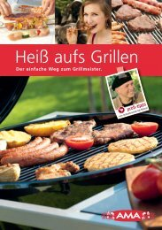 Heiß aufs Grillen - AMA-Marketing