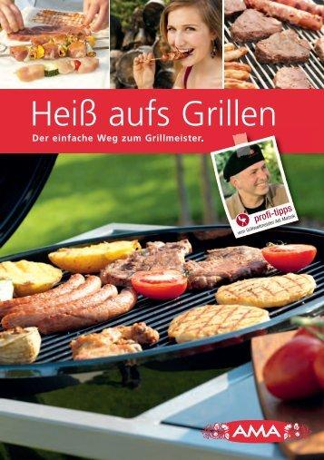 Heiß aufs Grillen - AMA-Marketing