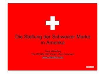 Die Stellung der Schweizer Marke in Amerika
