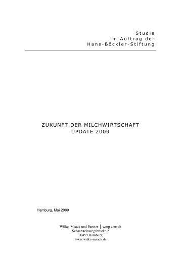 Zukunft der Milchwirtschaft -Update 2009 - Wilke, Maack und Partner