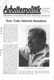 Zum Tode Heinrich Brandlers - der Gruppe Arbeiterpolitik