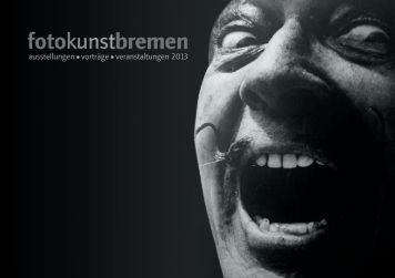 Katalog zu fotokunstbremen - bei der Arbeitnehmerkammer Bremen