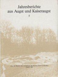 Jahresberichte aus Äugst und Kaiseraugst - Augusta Raurica
