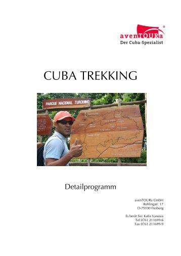 Detailprogramm Cuba Trekking 2012 (bis November) - avenTOURa
