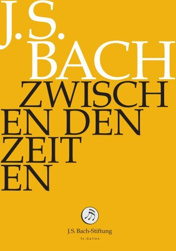 J.S. Bach-Stiftung, St. Gallen: Cantata BWV 63 + ... - Bach Cantatas