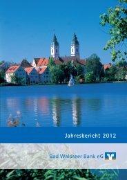 Jahresbericht 2012 - Bad Waldseer Bank eG